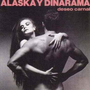 Alasca-Y-Dinarama-Deseo-Carnal.jpg
